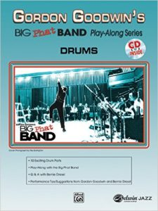 Gordon Goodwin Big Phat Play Along: Drums